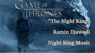 The Night King * Ramin Djawadi * Game Of Thrones * Season 8 Episode 3 / Night King Music Theme
