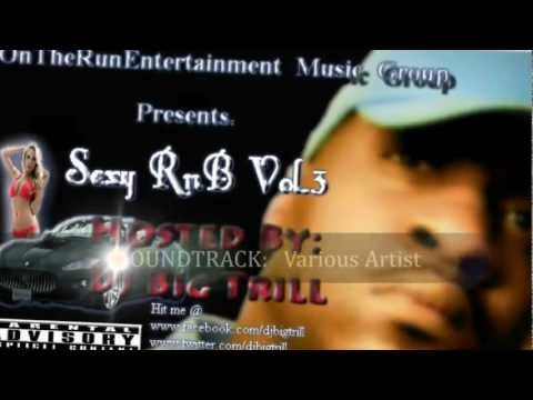 Sexy RnB Vol.3(Dj Big Trill promo).mp4