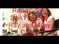 Ready, Set, Don't Go ft. Miley Cyrus Lyrics