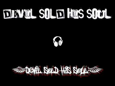 Devil Sold His Soul - Awaiting The Flood