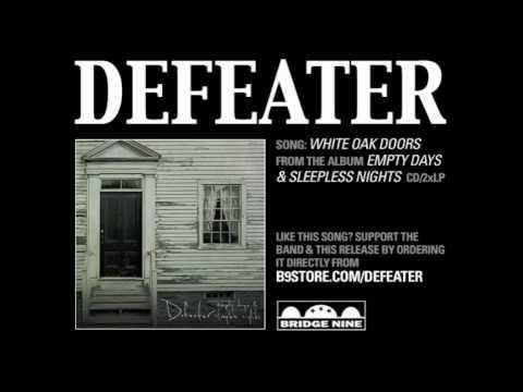 Defeater - White Oak Doors