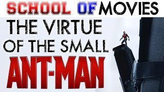 Ant-Man: The Virtue of the Small