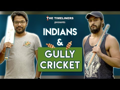Indians & Gully Cricket | The Timeliners thumbnail