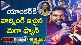 Mega Fan Strong Warning to Anchor | Jawaan Movie Pre Release Event | Sai Dharam Tej | Mehreen