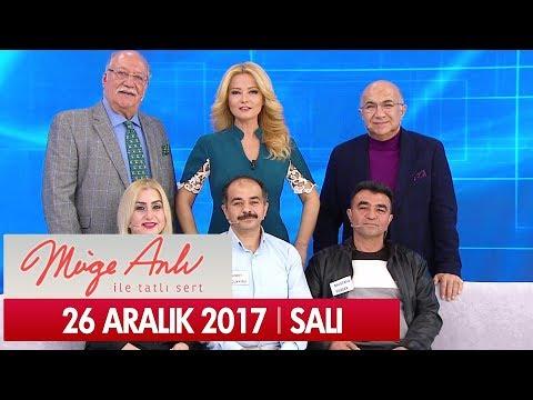 Müge Anlı ile Tatlı Sert 26 Aralık 2017 - Tek Parça