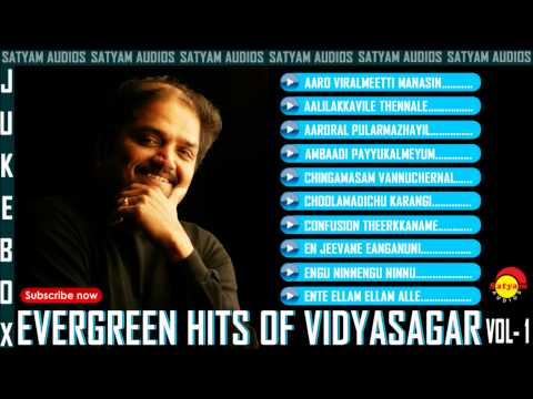 Evergreen Malayalam Hits of Vidyasagar Vol - 1 Audio Jukebox