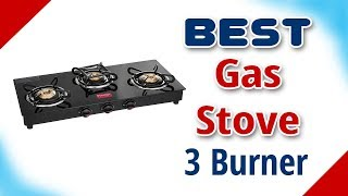 5 Best Gas Stoves in India with Price | 3 Burner Gas Stove Brands | 2019 | Has TV