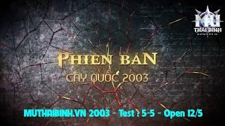Trailer MU Thái Bình - Game Mu Huyền Thoại 2003