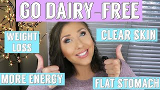 SHOCKING HEALTH BENEFITS of GOING DAIRY-FREE + MY FAVORITE DIARY-FREE SUBSTITUTES| BadMad