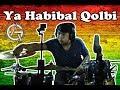 Lagu Ya Habibal Qolbi | Ska Reggae | Drum Cover