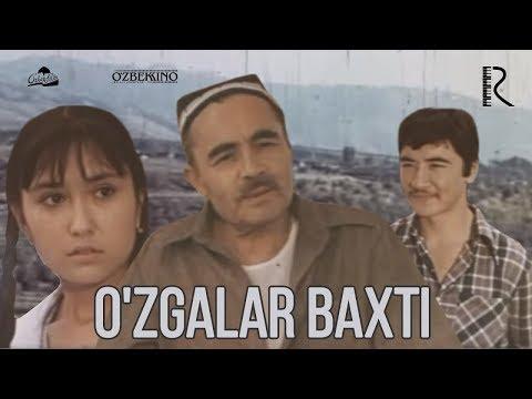O'zgalar baxti (o'zbek film) | Узгалар бахти (узбекфильм)