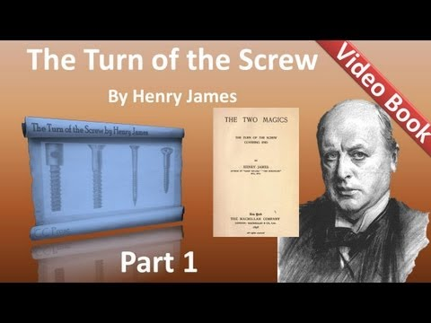 Part 1  the turn of the screw by henry james chs 01 08