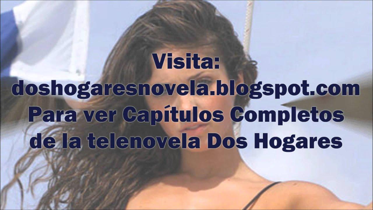 Ver Capítulos completos de la Telenovela Dos Hogares