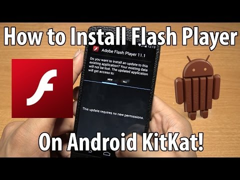 How To Install Flash Player On Any Android Kitkat Phone! video