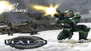 Let's Play: Halo: Combat Evolved (PC) (Level 7 with cheats)
