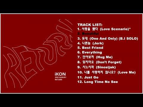 [Full Album] iKON (아이콘) - 2nd Album 'Return'