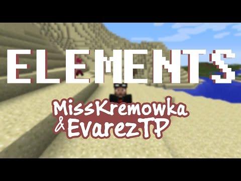 Mapkowanie: Elements - MissKremowka & EvarezTP