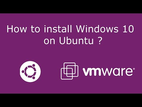 How to install Windows 10 on Ubuntu 16.04 ? - with VMware  Complete !