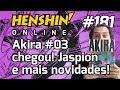 Akira 03 Chegou Jaspion E Mais Novidades Henshin Online 181 mp3