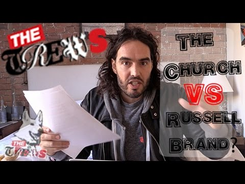 The Church Vs Russell Brand's Sex Appeal? Russell Brand The Trews (E259)