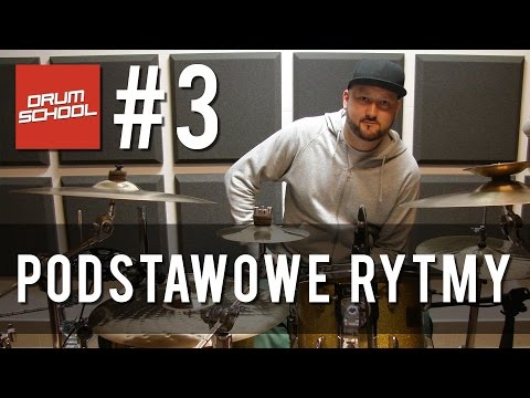 Drum School # 3 - Podstawowe Rytmy Perkusyjne - Lekcje Gry Na Perkusji - (eng Sub) - Drum Lessons
