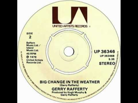Gerry Rafferty - Big Change In The Weather