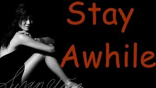 Susan Wong -  Stay Awhile (lyrics)