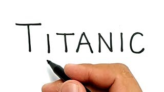 VERY EASY ! How to turn words TITANIC into CARTOON for KIDS / how to draw titanic