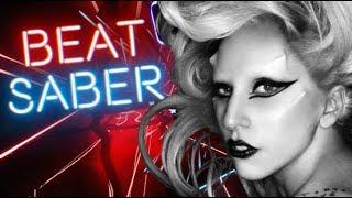 Beat Saber - Lady Gaga - Born This Way (FC - ExpertPlus)