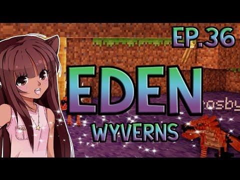Minecraft Eden | Wyverns | Episode 36