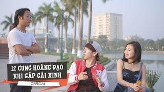[Mốc Meo] Tập 66 - 12 Cung Hoàng Đạo Khi Gặp Gái Xinh - Phim Hài 2016