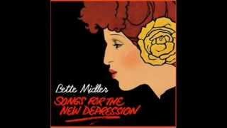 Watch Bette Midler God Give Me Strength video