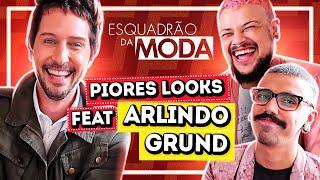 OS PIORES LOOKS DO ESQUADRÃO DA MODA feat. ARLINDO GRUND | Diva Depressão