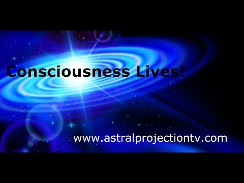 Astral Projection Benefit -  Consciousness