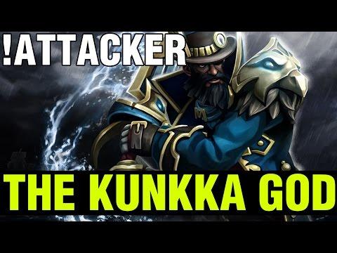 THE KUNKKA GOD !! - !ATTACKER KUNKKA - Dota 2