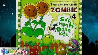 Trái Cây Đại Chiến ~ Zombie 4 ~ Sức Mạnh Đoàn Kết
