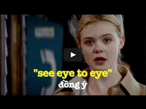 Học tiếng Anh qua phim ảnh: See eye to eye phim Super 8