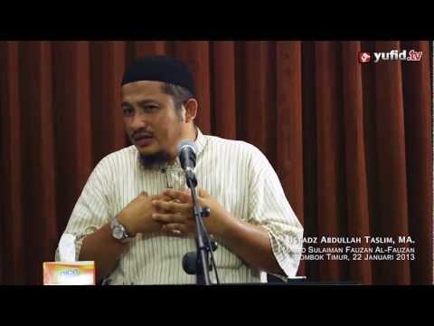 Pengajian Islam: Keindahan Cinta Kepada Allah - Ustadz Abdullah Taslim, MA.