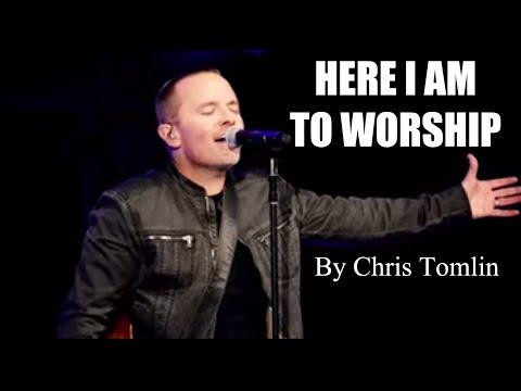 Chris Tomlin - Here I Am