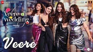 Veere   Veere Di Wedding  Kareena, Sonam, Swara, Shikha  Vishal, Aditi, Iulia, Dhvani, Nikita, Payal