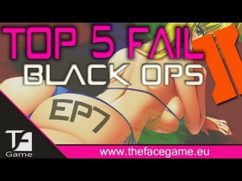 BlackOps2 : Top 5 Fail Ep.7