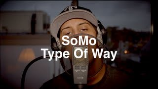 Rich Homie Quan - Type Of Way (Rendition) by SoMo