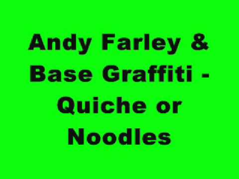 Music video Andy Farley & Base Graffiti - Quiche or Noodles - Music Video Muzikoo