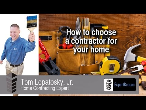 ExpertBeacon - How to choose a contractor for your home