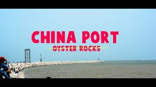 China Port Karachi  - Giant Oyster Rocks | Location July -2018