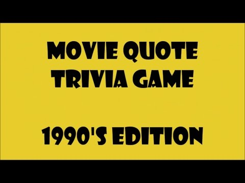 Movie Quotes Trivia Game  1990s Edition