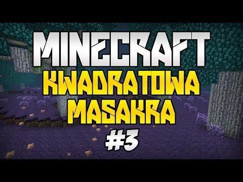 Minecraft: Kwadratowa Masakra 6 #3 Wyverny Jasiu TROLL i akcja ratunkowa