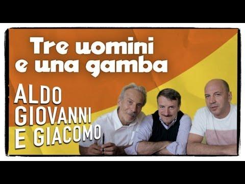 Aldo Giovanni e Giacomo presentano: TRE UOMINI E UNA GAMBA