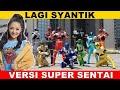 Siti Badriyah   LAGI SYANTIK || VERSI SUPER SENTAI