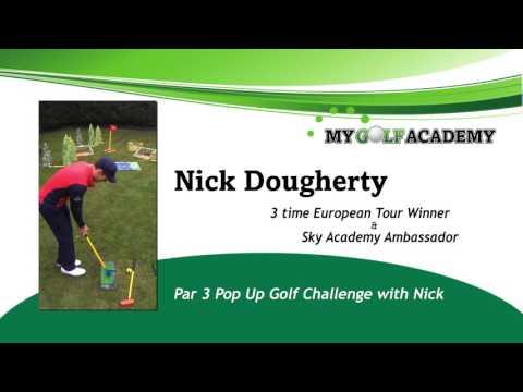 Nick Dougherty Pop Up Par 3 Challenge